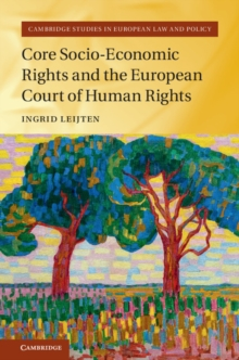 Core Socio-Economic Rights and the European Court of Human Rights, Hardback Book