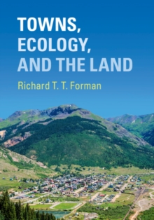 Towns, Ecology, and the Land, Hardback Book