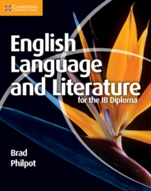 English Language and Literature for the IB Diploma, Paperback Book