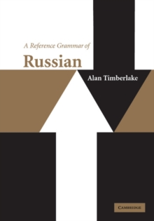 Reference Grammars : A Reference Grammar of Russian, Paperback / softback Book
