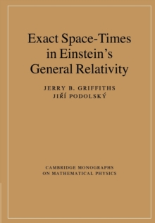 Exact Space-Times in Einstein's General Relativity, Paperback / softback Book