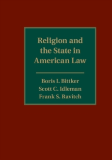Religion and the State in American Law, Paperback / softback Book
