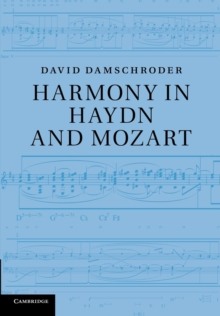 Harmony in Haydn and Mozart, Paperback / softback Book