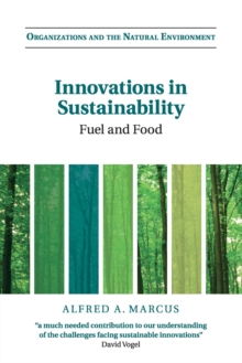 Innovations in Sustainability : Fuel and Food, Paperback / softback Book