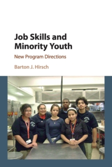 Job Skills and Minority Youth : New Program Directions, Paperback / softback Book