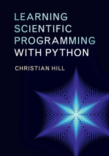 Learning Scientific Programming with Python, Paperback / softback Book