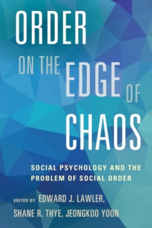Order on the Edge of Chaos : Social Psychology and the Problem of Social Order, Paperback Book