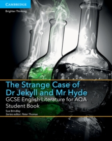 GCSE English Literature AQA : GCSE English Literature for AQA The Strange Case of Dr Jekyll and Mr Hyde Student Book, Paperback / softback Book