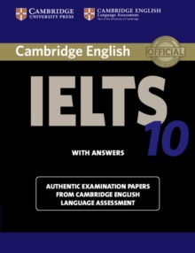 Cambridge IELTS 10 Student's Book with Answers : Authentic Examination Papers from Cambridge English Language Assessment, Paperback Book