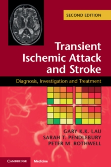 Transient Ischemic Attack and Stroke : Diagnosis, Investigation and Treatment, Paperback / softback Book