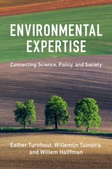 Environmental Expertise : Connecting Science, Policy and Society, Paperback / softback Book