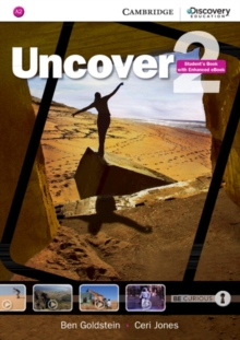 Uncover : Uncover Level 2 Student's Book with Online Workbook and Online Practice, Mixed media product Book