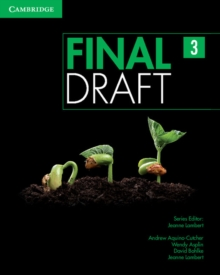 Final Draft Level 3 Student's Book with Online Writing Pack : Final Draft Level 3 Student's Book with Online Writing Pack Level 3, Mixed media product Book
