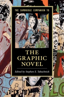 The Cambridge Companion to the Graphic Novel, Paperback / softback Book
