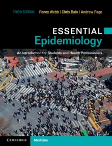 Essential Epidemiology : An Introduction for Students and Health Professionals, Paperback / softback Book