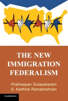 The New Immigration Federalism, Paperback / softback Book