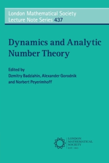 Dynamics and Analytic Number Theory, Paperback / softback Book