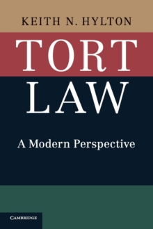Tort Law : A Modern Perspective, Paperback / softback Book