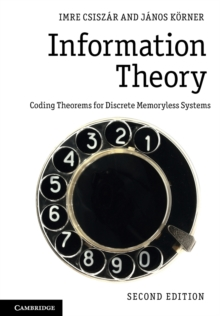 Information Theory : Coding Theorems for Discrete Memoryless Systems, Paperback / softback Book