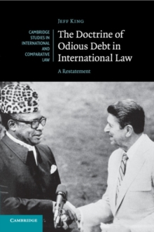 The Doctrine of Odious Debt in International Law : A Restatement, Paperback / softback Book