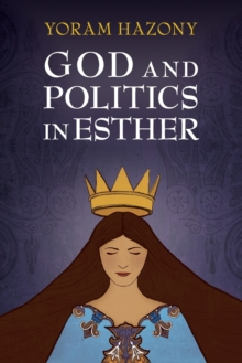 God and Politics in Esther, Paperback / softback Book
