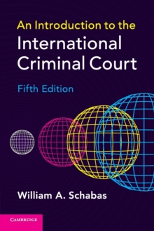 An Introduction to the International Criminal Court, Paperback Book