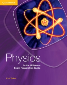 Physics for the IB Diploma Exam Preparation Guide, Paperback / softback Book