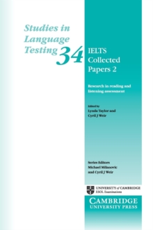 IELTS Collected Papers 2 : Research in Reading and Listening Assessment, Paperback / softback Book
