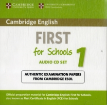 Cambridge English First for Schools 1 Audio CDs (2) : Authentic Examination Papers from Cambridge ESOL, CD-Audio Book