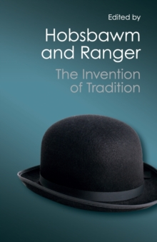 The Invention of Tradition, Paperback Book