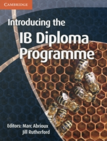 Introducing the IB Diploma Programme, Paperback Book
