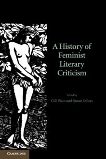 A History of Feminist Literary Criticism, Paperback / softback Book