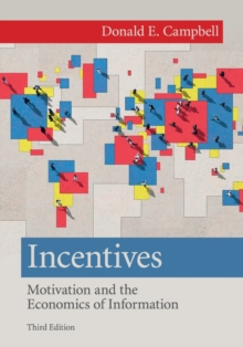 Incentives : Motivation and the Economics of Information, Paperback / softback Book