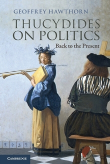 Thucydides on Politics : Back to the Present, Paperback / softback Book