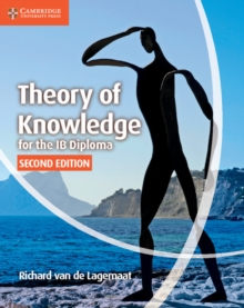 IB Diploma : Theory of Knowledge for the IB Diploma, Paperback / softback Book