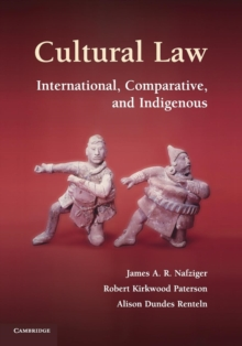 Cultural Law : International, Comparative, and Indigenous, Paperback / softback Book
