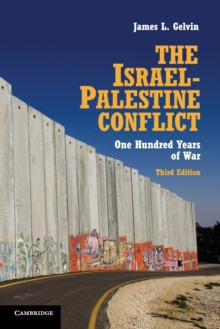 The Israel-Palestine Conflict : One Hundred Years of War, Paperback / softback Book