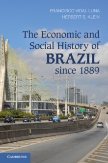 The Economic and Social History of Brazil since 1889, Paperback / softback Book