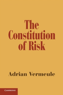 The Constitution of Risk, Paperback / softback Book