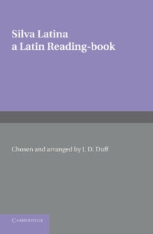 Silva Latina : A Latin Reading Book, Paperback / softback Book