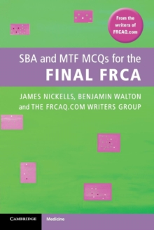 SBA and MTF MCQs for the Final FRCA, Paperback / softback Book