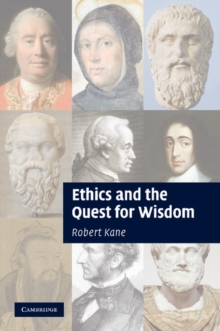 Ethics and the Quest for Wisdom, Paperback / softback Book