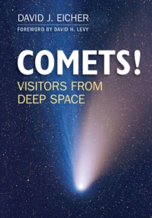 COMETS! : Visitors from Deep Space, Paperback / softback Book