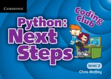 Coding Club Python: Next Steps  Level 2, Paperback / softback Book