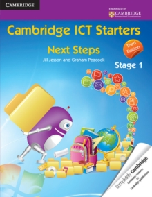 Cambridge ICT Starters: Next Steps, Stage 1, Paperback Book