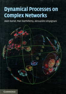 Dynamical Processes on Complex Networks, Paperback / softback Book
