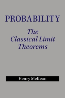 Probability : The Classical Limit Theorems, Paperback / softback Book