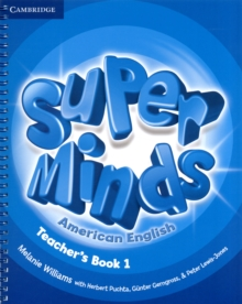 Super Minds American English Level 1 Teacher's Book, Spiral bound Book