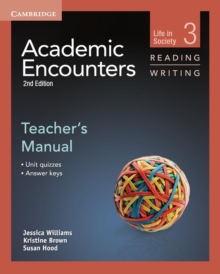 Academic Encounters Level 3 Teacher's Manual Reading and Writing : Life in Society, Paperback / softback Book