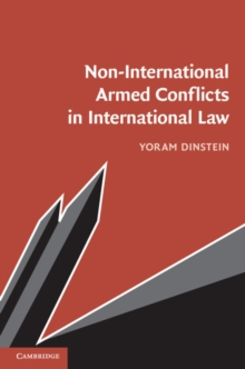 Non-International Armed Conflicts in International Law, Paperback / softback Book